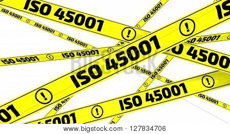 """ISO 45001. Yellow warning tapes. Yellow warning tapes with inscription """"ISO 45001"""" (ISO 45001 is an International Standard that specifies requirements for an occupational health and safety management system). Isolated. 3D Illustration poster"""