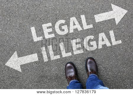 Legal illegal businessman business man concept decision prohibition allowed prohibited decide criminal law order poster