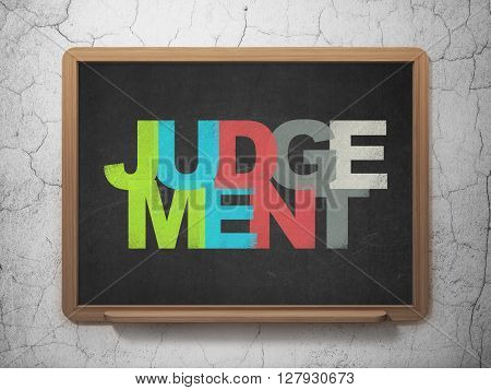 Law concept: Painted multicolor text Judgement on School board background, 3D Rendering