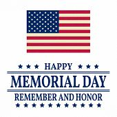 Happy Memorial Day background template. Happy Memorial Day poster. Remember and honor and American flag. Patriotic banner. Vector illustration. poster
