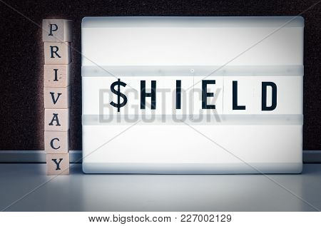 Blocks With Inscription Privacy Shield To Illustrate The Eu Usa Privacy Shiled Agreement For The Tra