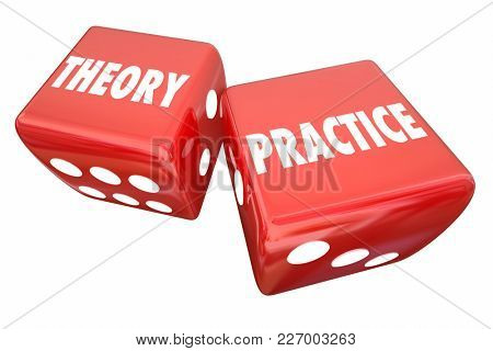 Theory Vs Practice Rolling Dice Result 3d Illustration