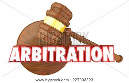 Arbitration Judge Gavel Court Legal Settlement 3d Illustration