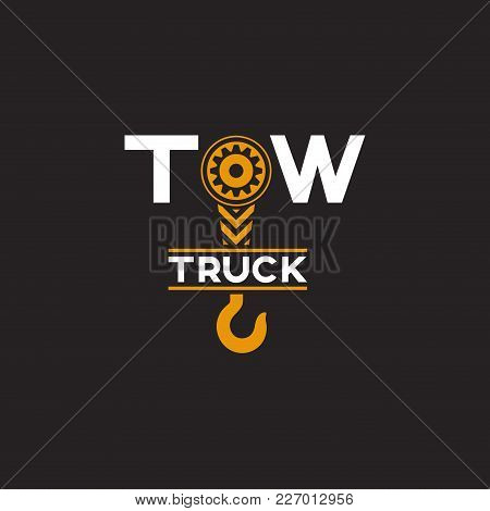 Tow Truck Icon. Wrecker Logotip. Towing Hook. Round The Clock Evacuation Of Cars. Winch. Design Can