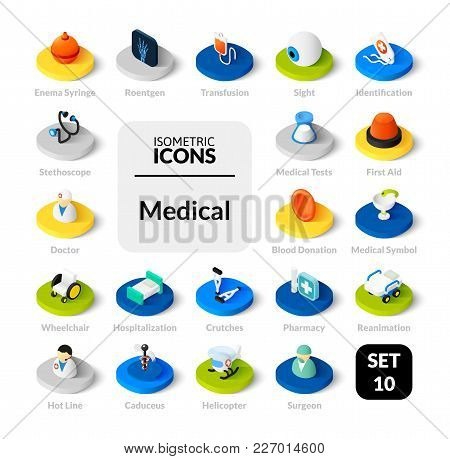 Color Icons Set In Flat Isometric Illustration Style, Vector Symbols - Medical Collection