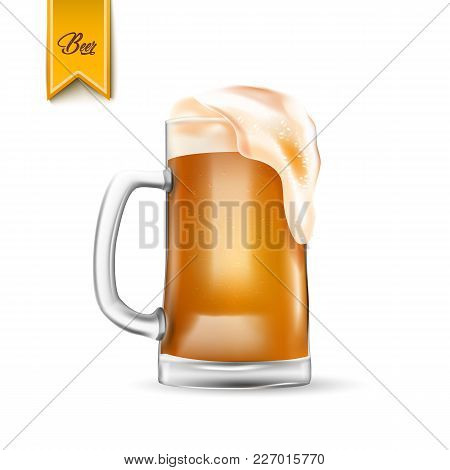 Vector Realistic 3d Beer Glass With Thick Foam. Refreshing Mug, Cup Of Ale Lager Beer With Bubbles W