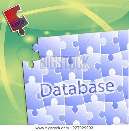 Conceptual Image Of Database Replenishment. Picture Puzzles With The Words Database And A Puzzle Pie