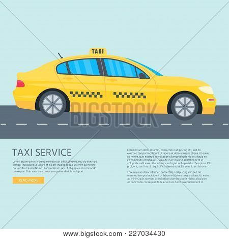 Poster, Banner With The Machine Yellow Cab On Blue Background. Public Taxi Service Concept. Flat Vec