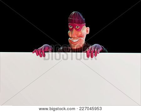 Thief Character Holding A Blank Board. 3D Rendering
