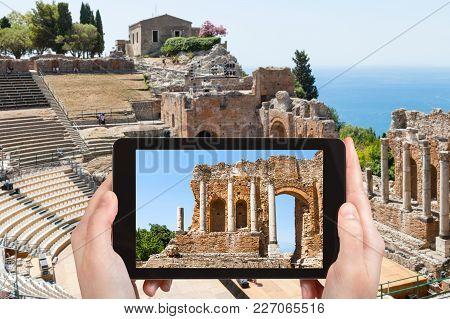 Travel Concept - Tourist Photographs Teatro Antico Di Taormina, Ancient Greek Theater (teatro Greco)