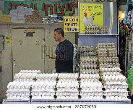 Jerusalem, Israel - December 1, 2017: Man Is Selling Eggs At Machane Yehuda Market In Jerusalem, Isr