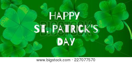 Poster, Card, Banner Template Happy Saint Patricks Day Greeting Lettering On Clovers Leaf Background