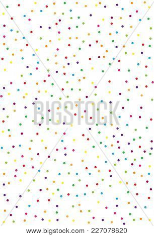 Pattern With Confetti. Colorful On A White Background Color. A Simple Backdrop For Screensavers, Ban