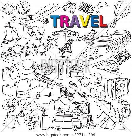 World Travel Kit. Set Of Vector Sketches Hand-drawn. Popular Symbols Of The Tourism And Travel