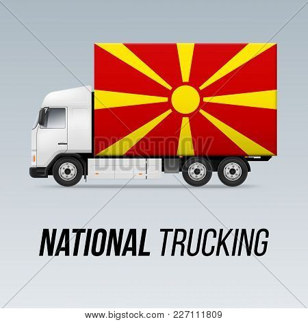 Symbol Of National Delivery Truck With Flag Of Macedonia. National Trucking Icon And Macedonian Flag