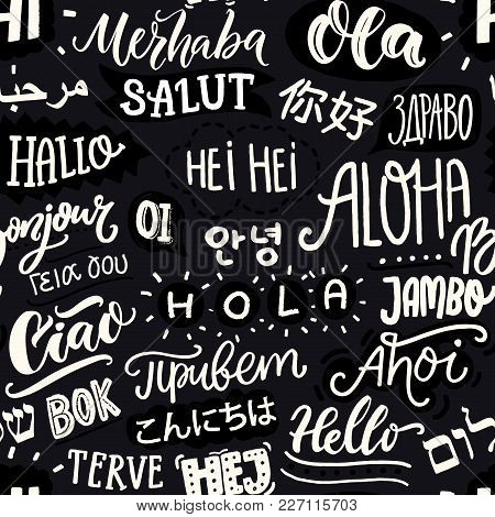 Black And White Seamless Pattern. International Multicultural Communication. Word Hello In Different