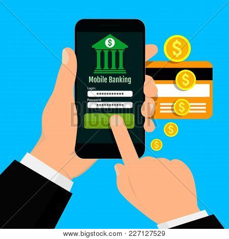 Hands Hold Smartphone With Mobile Banking Application On A Screen. Vector Illustration. Flat Design.