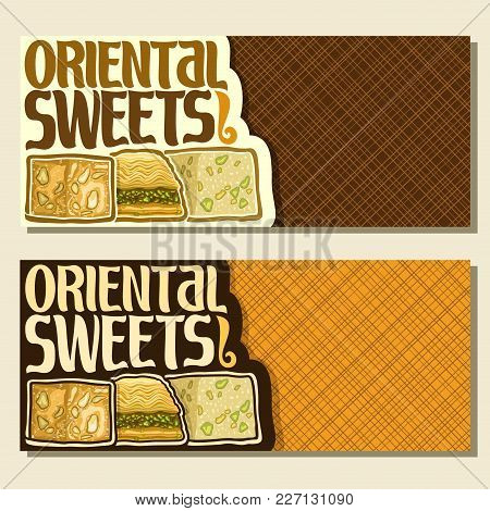 Vector Banners For Oriental Sweets With Copy Space, Flyer For Eastern Patisserie With Original Brush