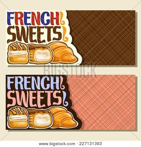 Vector Banners For French Sweets With Copy Space, Flyers For Paris Confectionery Cafe With Original