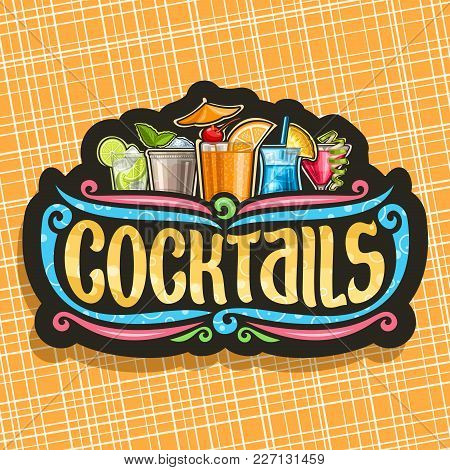 Vector Logo For Cocktails, Vintage Black Signboard With 5 Colorful Refreshing Mocktails And Original