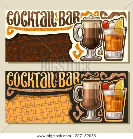 Vector Banners For Cocktail Bar With Copy Space, Layouts Invitation With Original Brush Typeface For