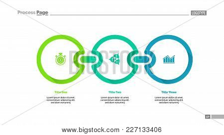 Three Circles Process Chart. Graph, Diagram, Slide Template. Business Concept. Can Be Used For Topic