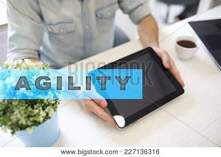 Agility Text On Virtual Screen. Business Technology And Internet Concept