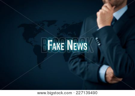 Fake News Concept. Politician Think About Fake News On Internet And Their Global Impact.