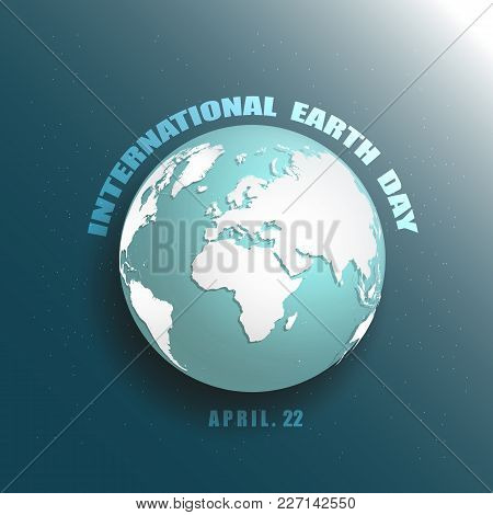Blue Planet Earth Starr Space 3d Vector Illustration Icon. Save Earth Concept. International Earth D