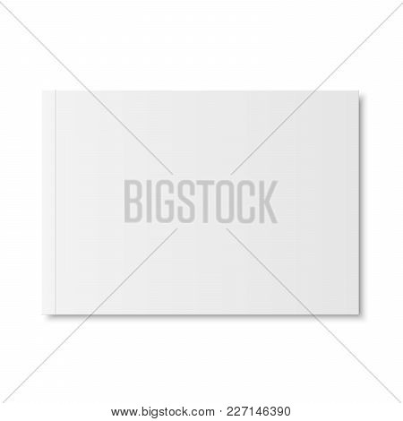 Vector Mock Up Of Book Or Magazine White Blank Cover Isolated. Closed Horizontal Magazine, Brochure,
