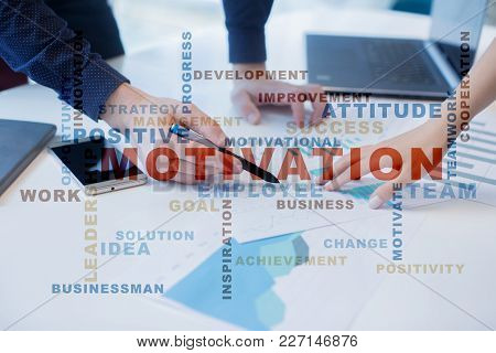 Motivation Concept On The Virtual Screen. Words Cloud