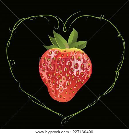 Strawberry In The Frame Of Heart. Vector Realistic Illustration. Design For Grocery, Farmers Market,