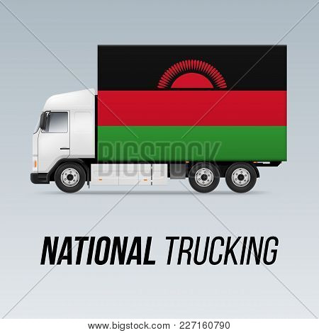 Symbol Of National Delivery Truck With Flag Of Malawi. National Trucking Icon And Malawian Flag