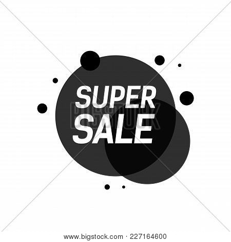 Super Sale Lettering. Modern Inscription In Black Color. Handwritten Text, Calligraphy. Can Be Used