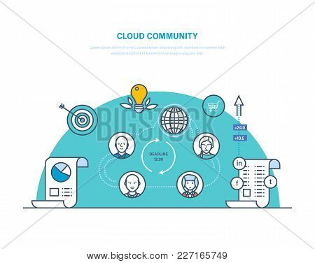 Cloud Community. Partnership, Joint Work, Achievement Of Common Goals, Control Over Work Process, Co