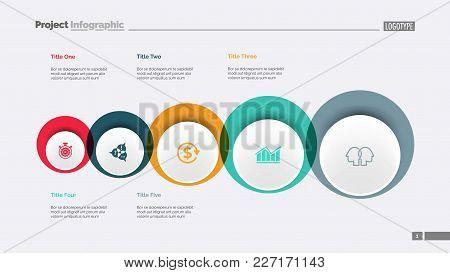 Five Circles Process Chart Slide Template. Business Data. Workflow, Diagram, Design. Creative Concep