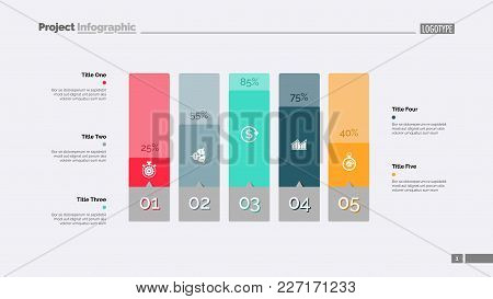 Five Columns Bar Chart. Business Data. Percentage, Diagram, Design. Creative Concept For Infographic