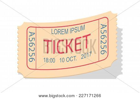 Ticket Entry Admission Vector Illustration In Realistic Design. Permission To Enter On Performance,