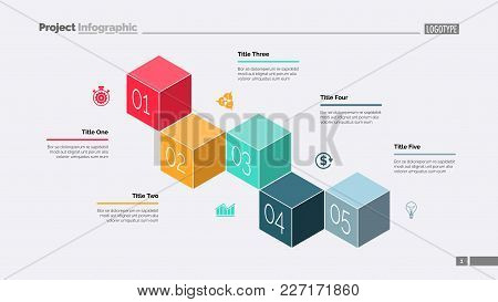 Five Cubes Process Chart Slide Template. Business Data. Stage, Point, Design. Creative Concept For I