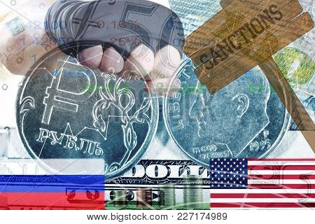Sanctions Against Russia. The Russian Ruble Against The Us Dollar. Confrontation Of Major Powers. Ag