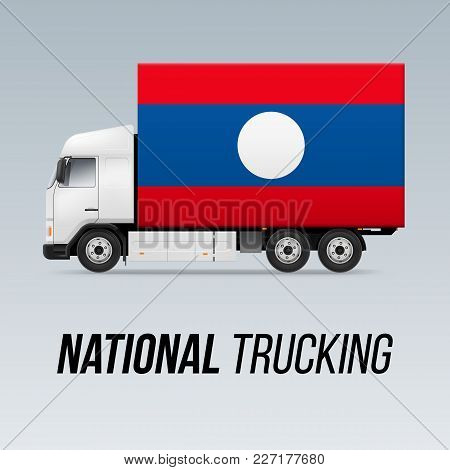Symbol Of National Delivery Truck With Flag Of Laos. National Trucking Icon And Laotian Flag