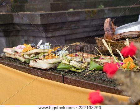 Sacrifice Oblation, Traditional Offerings For Gods In Buddhist Temple, Bali. Sacrifice, Oblation , B