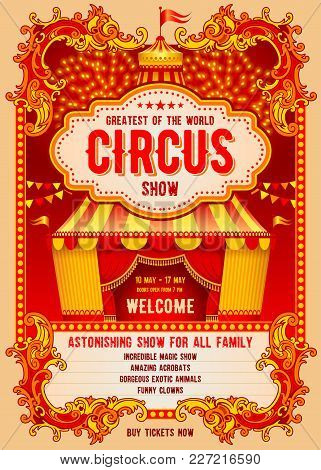 Vintage Circus Advertising Poster Or Flyer With Big Circus Marquee. Elegant Title, Gorgeous Decorate