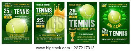 Set Of Tennis Posters With Tennis Ball. Tennis Tournament Advertising. Sport Event Announcement. Pla