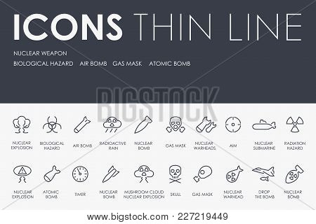 Set Of Nuclear Weapon Thin Line Vector Icons And Pictograms