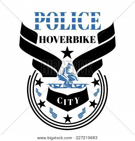 Police Hoverbike Vector Design Template With Hover Bike Rider In Riding Suit And Protective Gear Rid