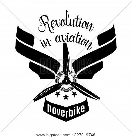 Hoverbike Revolution In Aviation Vector Logo, Emblem Design Template. Extreme Sports Machine, Flying