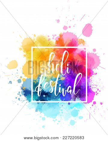 Colorful Holi Festival Watercolor Splash Background
