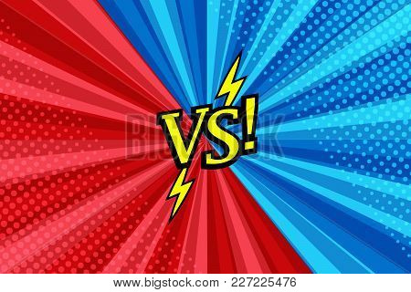 Comic Versus Bright Background With Two Opposite Blue And Red Sides, Lightning, Halftone And Radial