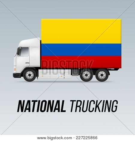 Symbol Of National Delivery Truck With Flag Of Colombia. National Trucking Icon And Colombian Flag